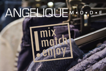 angelique mode Mix Match & Enjoy!
